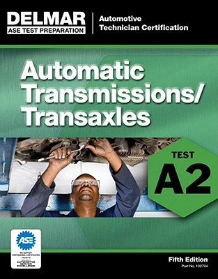 A2 Automatic Transmissions and Transaxles By Delmar